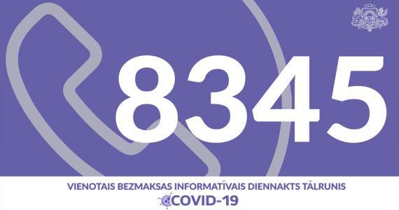 Izveido vienoto diennakts tālruni 8345 ar Covid-19 saistīto jautājumu noskaidrošanai