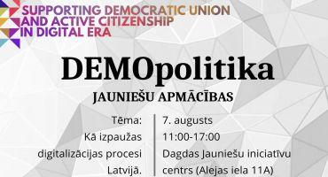 """Jauniešu apmācības """"DEMOpolitika"""" Dagdā."""