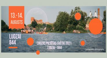 Ludzas pilsētas svētki 2021. Ludzai – 844
