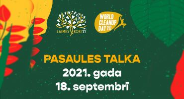 18.septembris - Pasaules talka jeb World Cleanup Day